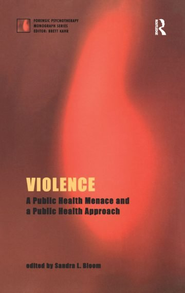 Violence: A Public Health Menace and a Public Health Approach